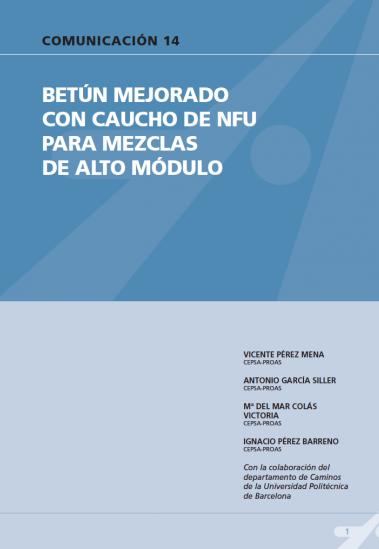 Betún mejorado con caucho de NFU para mezclas de alto módulo