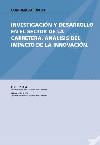 Investigación y desarrollo en el sector de la carretera. Análisis del impacto de la innovación