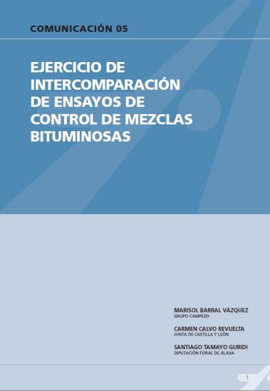 Ejercicio de intercomparación de ensayos de control de mezclas bituminosas
