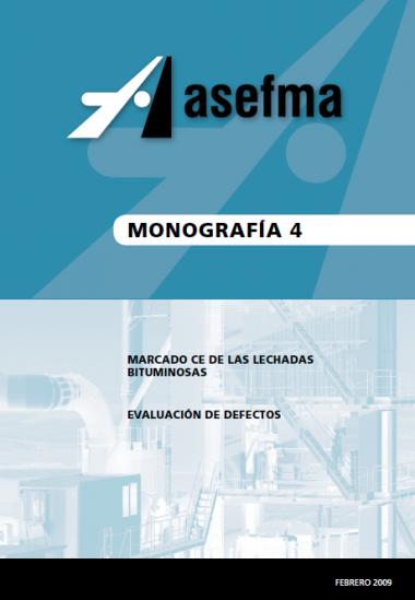 Monografía 4 de Asefma. Marcado CE de las lechadas bituminosas. Evaluación de defectos