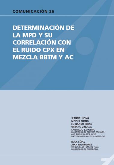 Determinación de la MPD y su correlación con el ruido CPX en mezcla BBTM y AC