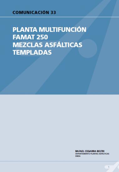 Planta multifunción FAMAT 250 mezclas asfálticas a baja temperatura..