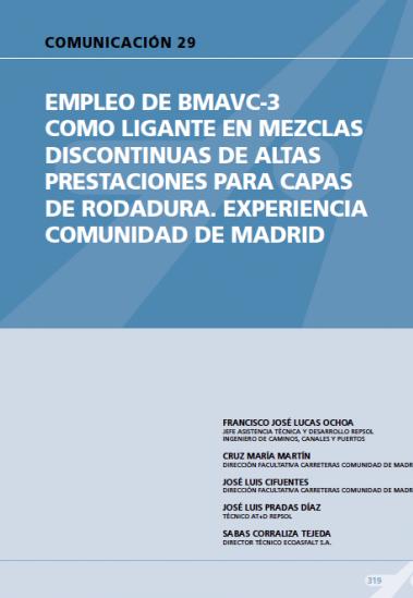 Empleo de BMAVC-3 como ligante en mezclas discontinuas de altas prestaciones para capas de rodadura, experiencia Comunidad de Madrid.