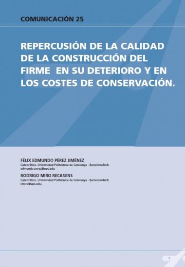 Repercusión de la calidad de construcción del firme en su deterioro y en los costes de conservación