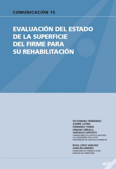 Evaluación del estado de la superficie del firme para su rehabilitación.