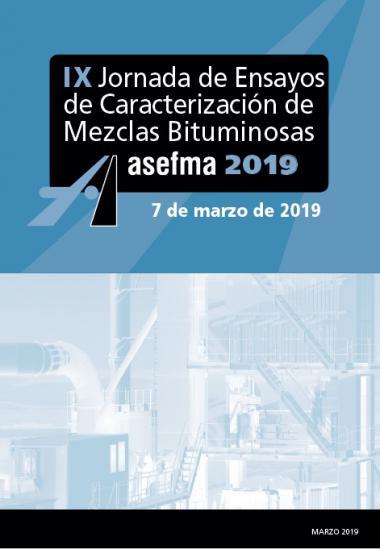 Documentación de la IX Jornada de ensayos de caracterización de mezclas bituminosas - 7 de marzo de 2019