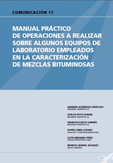 Manual practico de operaciones a realizar sobre algunos equipos de laboratorio empleados en la caracterización de mezclas bituminosas.