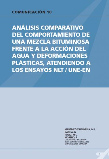 Análisis comparativo del comportamiento de una mezcla bituminosa frente a la acción del agua y deformaciones plásticas, atendiendo a los ensayos NLT/UNE-EN.