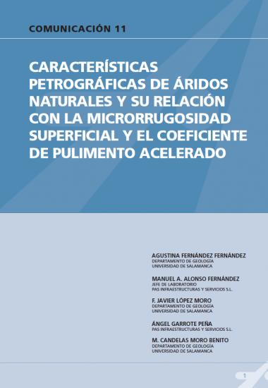 Características petrográficas de áridos naturales y su relación con la micro rugosidad superficial y el coeficiente de pulimento acelerado.