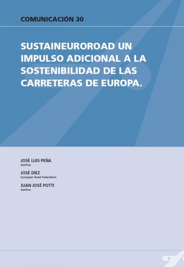 SustainEuroRoad un impulso adicional a la sostenibilidad de las carreteras de Europa