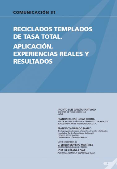 Reciclados templados de tasa total. Aplicación, experiencias reales y resultados