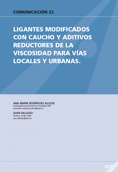 Ligantes modificados con caucho y aditivos reductores de la viscosidad para viales locales y urbanos