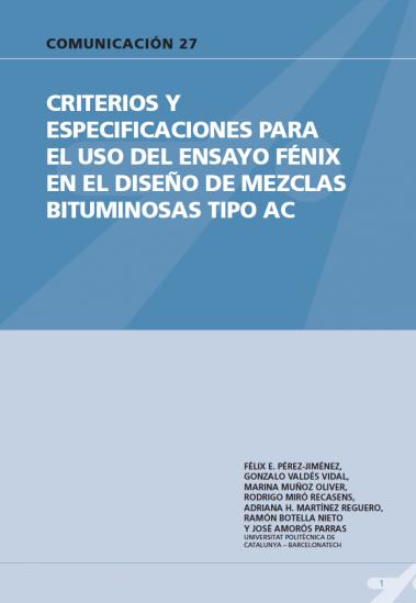 Criterios y especificaciones para el uso del ensayo fénix en el diseño de mezclas bituminosas tipo AC