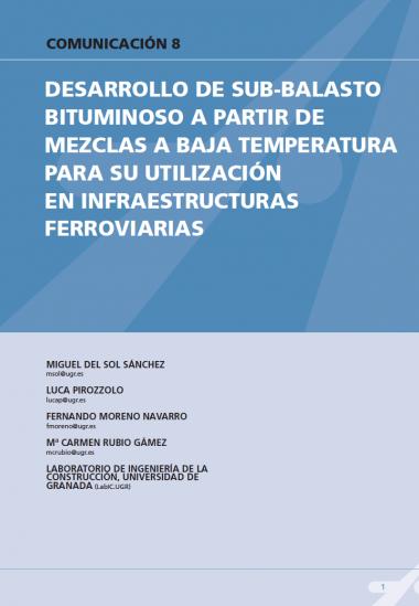 Desarrollo de sub-balasto bituminoso a partir de mezclas a baja temperatura para su utilización en infraestructuras ferroviarias