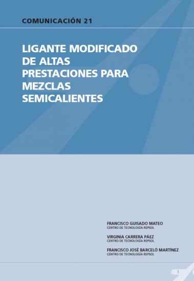 Ligante modificado de altas prestaciones para mezclas semicalientes
