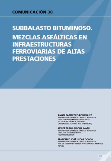 Subbalasto bituminoso. Mezclas asfálticas en infraestructuras ferroviarias de altas prestaciones.