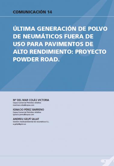 Ultima generación de polvo de neumático fuera de uso para pavimentos de alto rendimiento: proyecto POWDER ROAD