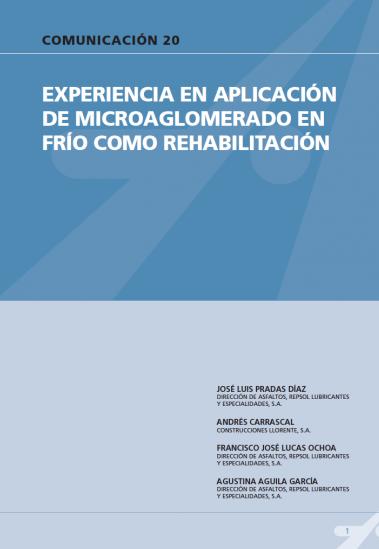 Experiencia en aplicación de microanglomerado en frío como rehabilitación