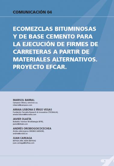 Ecomezclas bituminosas y base de cemento para la ejecución de firmes de carreteras a partir de materiales alternativos. Proyecto EFCAR