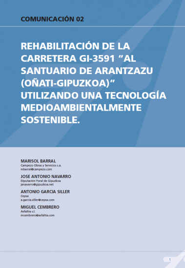 """Rehabilitación de la carretera GI-3591 """"Al Santuario de Arantzazu"""" utilizando una tecnología medioambientalmente sostenible"""