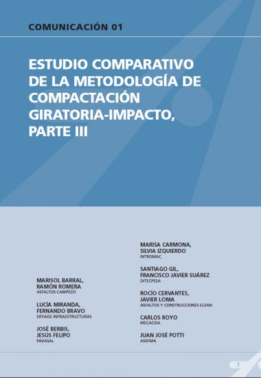 Estudio comparativos de la metodología de compactación giratoria-impacto, parte III