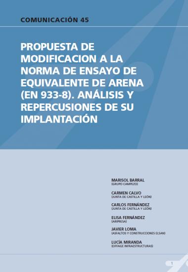 Propuesta de modificación a la norma de ensayo de equivalente de arena (EN 933-8). Análisis y repercusiones de su implantación