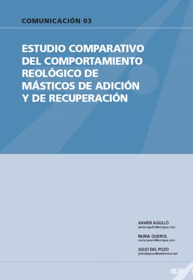 Estudio comparativo del comportamiento reológico de másticos de adición y recuperación