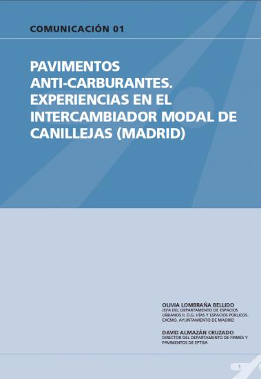 Pavimentos anti-carburantes. Experiencias en el intercambiador modal de Canillejas (Madrid).