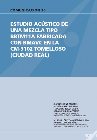 Estudio acústico de una mezcla tipo BBTM11A fabricada con BMAVC en la CM-3102 Tomelloso (Ciudad Real).