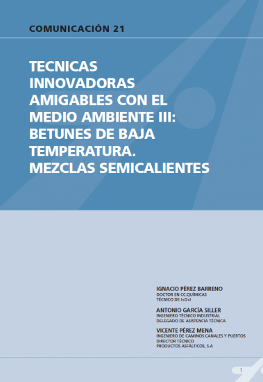 Técnicas innovadoras amigables con el medio ambiente III: betunes de baja temperatura. Mezclas semicalientes.