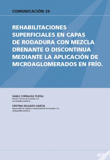 Rehabilitaciones superficiales en capas de rodadura con mezcla drenante o discontinua mediante la aplicación de microanglomerado en frío