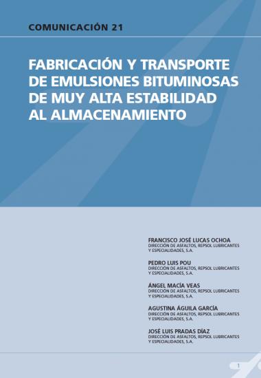 Fabricación y transporte de emulsiones bituminosas de muy alta estabilidad al almacenamiento
