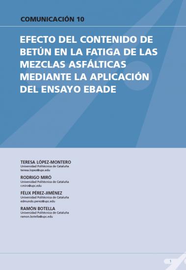 Efecto del contenido de betún en la fatiga de las mezclas asfálticas mediante la aplicación de ensayo EBADE