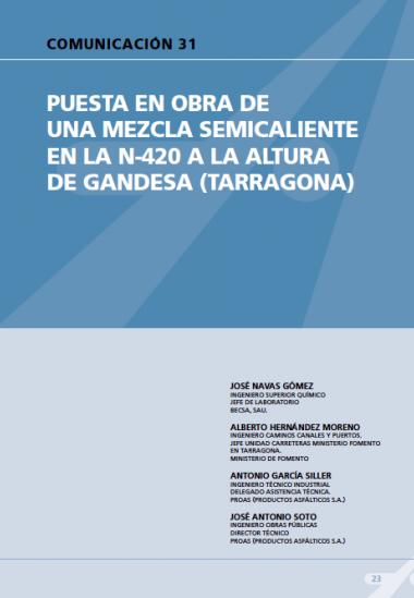 Puesta en obra de una mezcla semicaliente en la N-420 a la altura de Gandesa (Tarragona).
