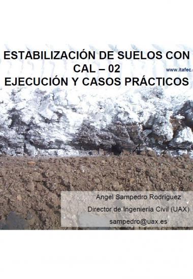 Estabilización de suelos con cal. Ejecución y casos prácticos