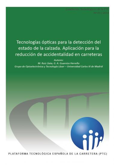 CT3/2014:Tecnologías ópticas para la detección del estado de la calzada. Aplicación para la reducción de accidentalidad en carreteras