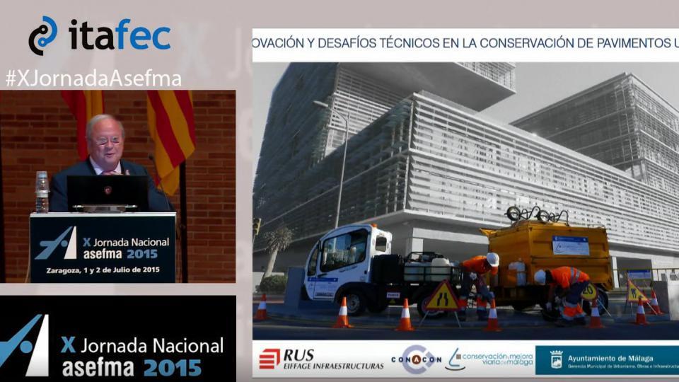 X JN Asefma 2015 - Innovación y Desafíos Técnicos en la Conservación de Pavimentos Urbanos