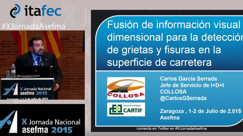 X JN Asefma 2015 - Fusión de Información Visual y Dimensional para la Detección de Grietas y Fisuras en la Superficie de la Carretera